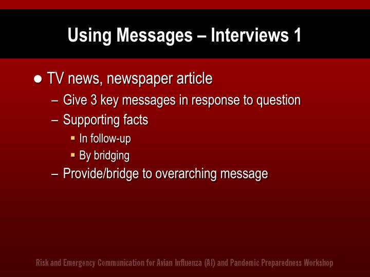 Using Messages – Interviews 1