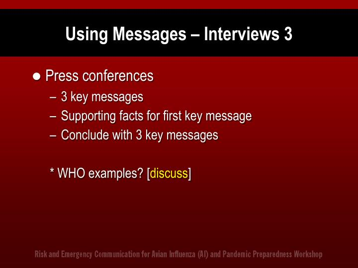 Using Messages – Interviews 3