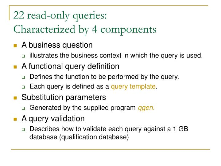 22 read-only queries: