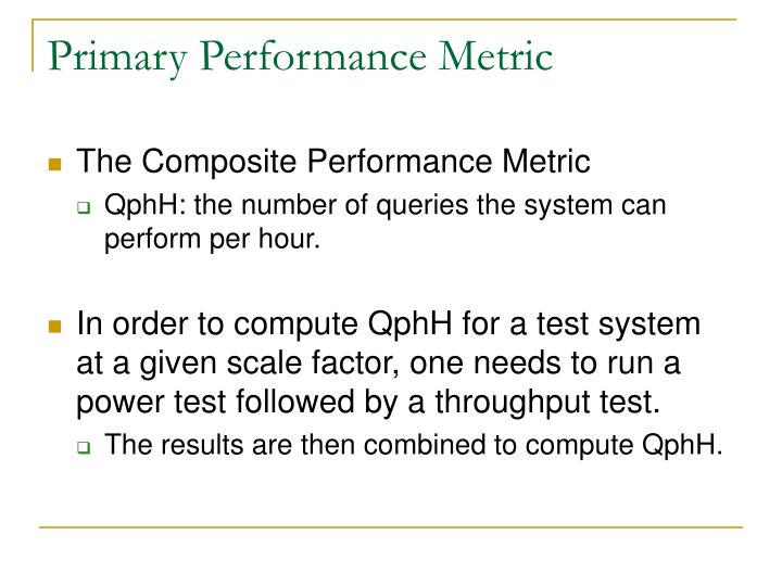 Primary Performance Metric