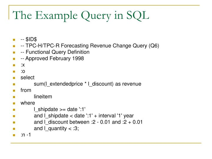 The Example Query in SQL