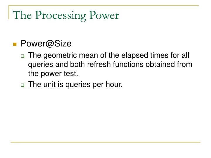 The Processing Power