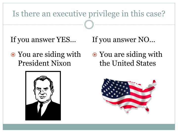 Is there an executive privilege in this case?