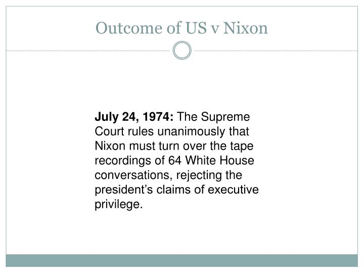 Outcome of US v Nixon