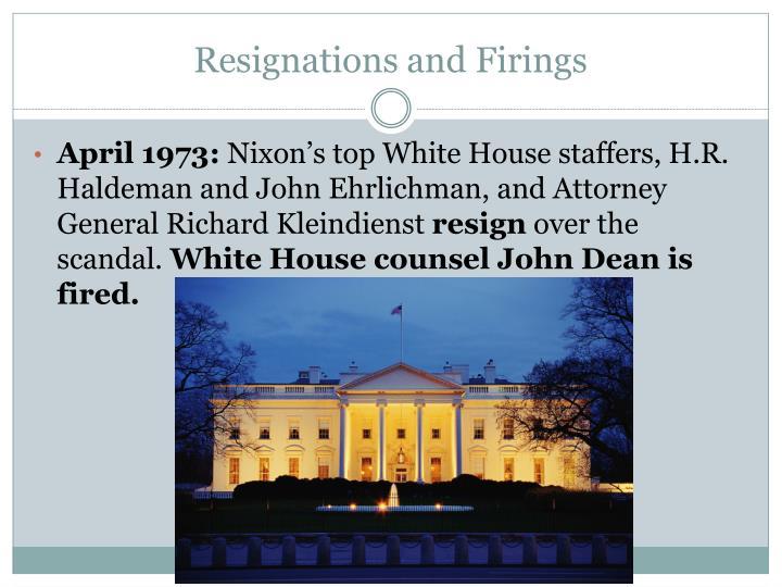 Resignations and Firings