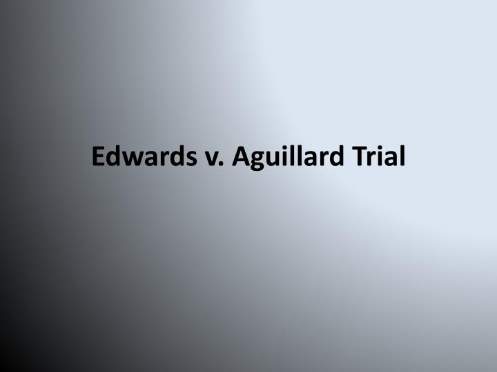 an analysis of the topic of the edwards versus aguillard supreme court case