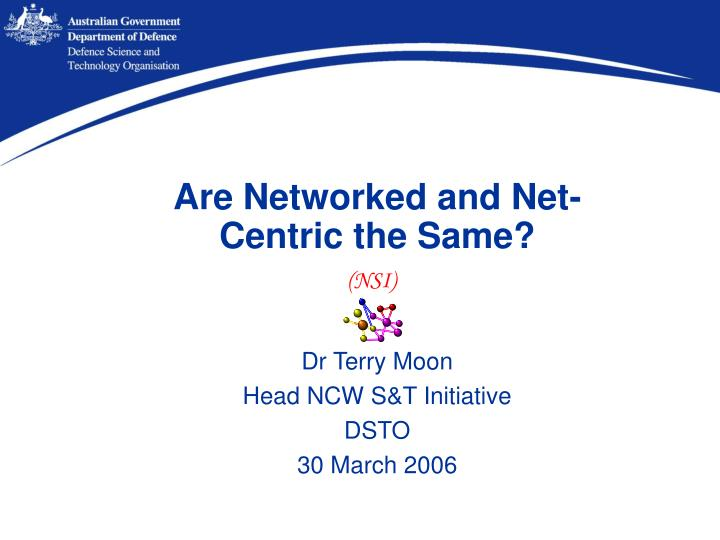 Are networked and net centric the same