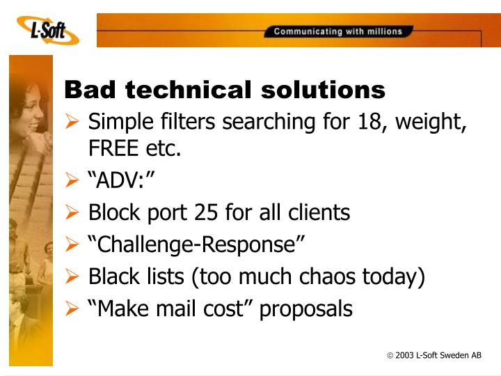 Bad technical solutions
