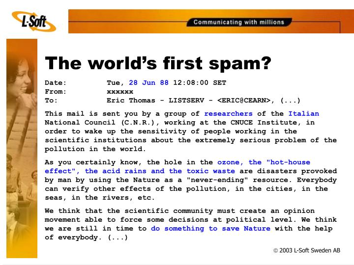 The world s first spam