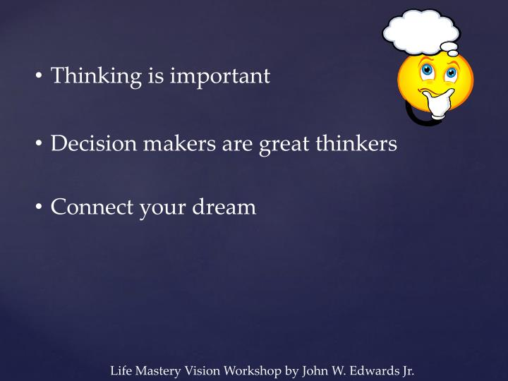 Thinking is important