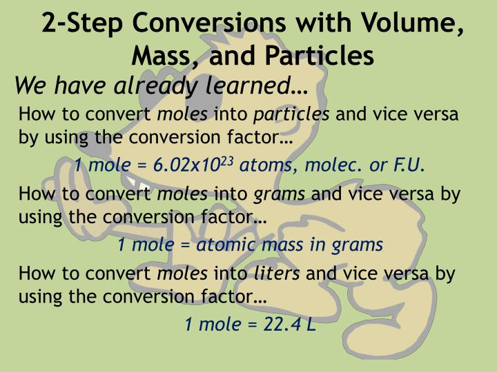 2-Step Conversions with Volume, Mass, and Particles