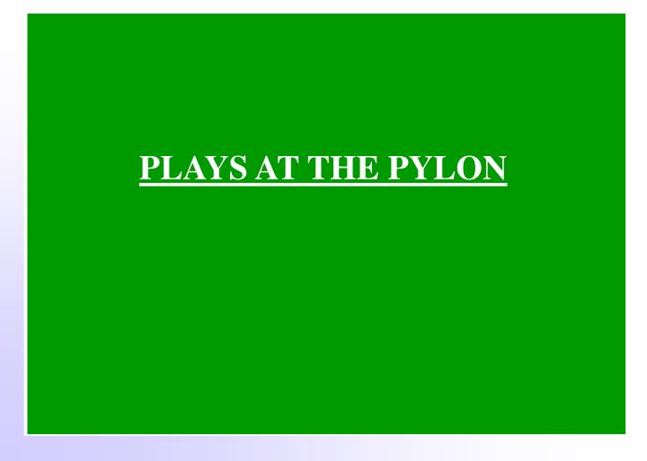 PLAYS AT THE PYLON