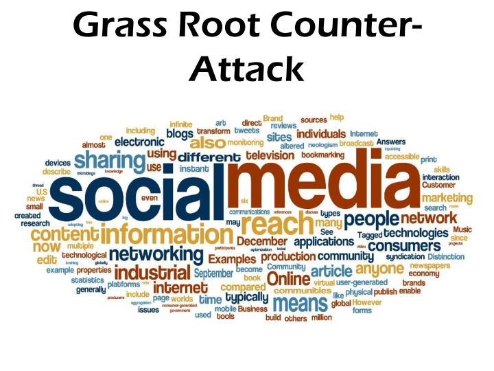 Grass Root Counter-Attack