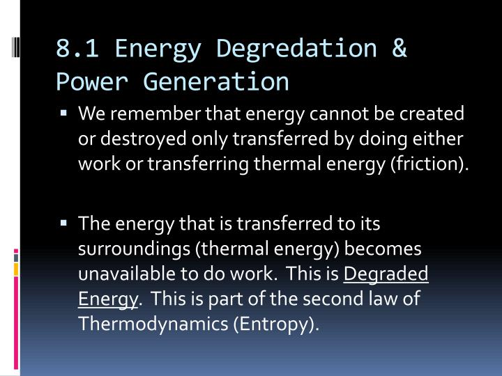 8 1 energy degredation power generation