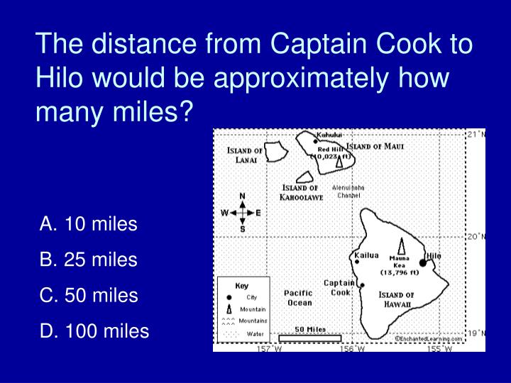 The distance from Captain Cook to Hilo would be approximately how many miles?