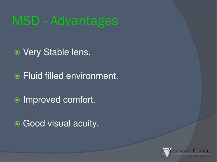 MSD - Advantages