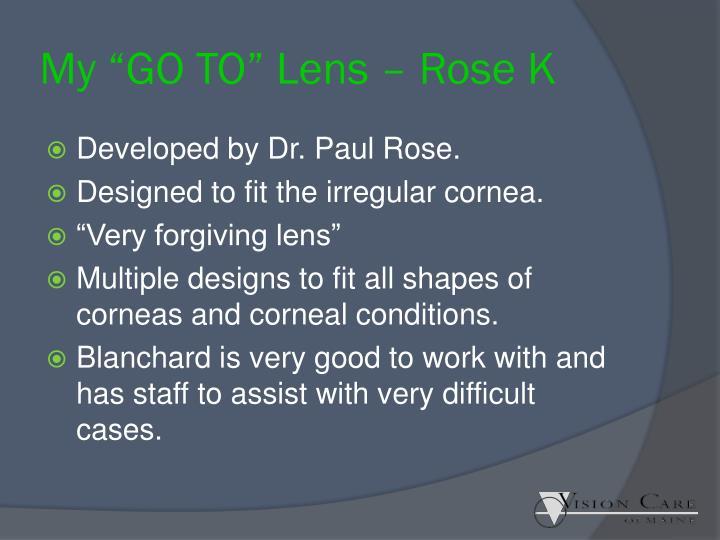 "My ""GO TO"" Lens – Rose K"