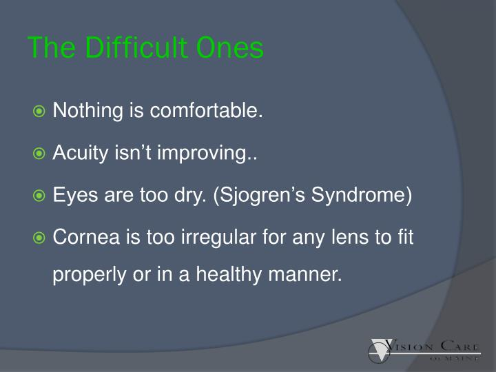 The Difficult Ones