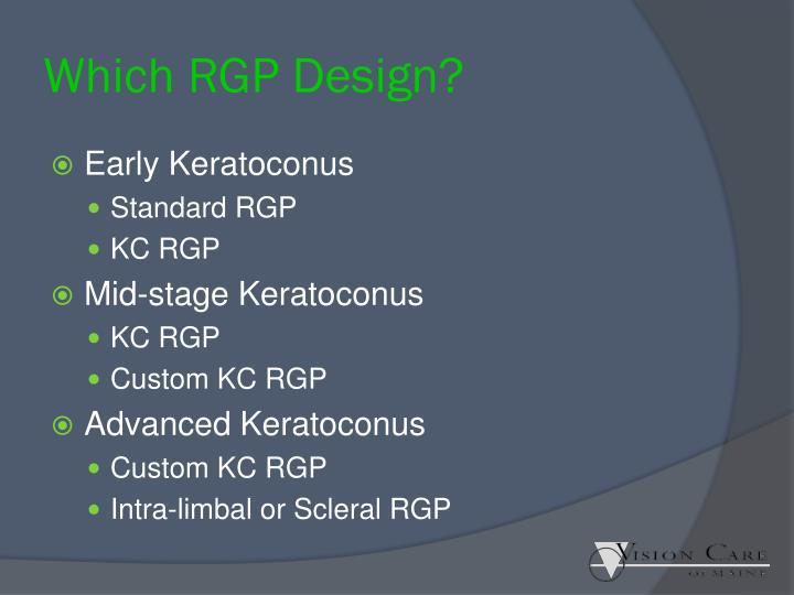 Which RGP Design?