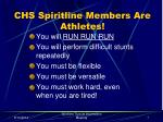 chs spiritline members are athletes