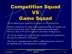 competition squad vs game squad