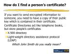 how do i find a person s certificate