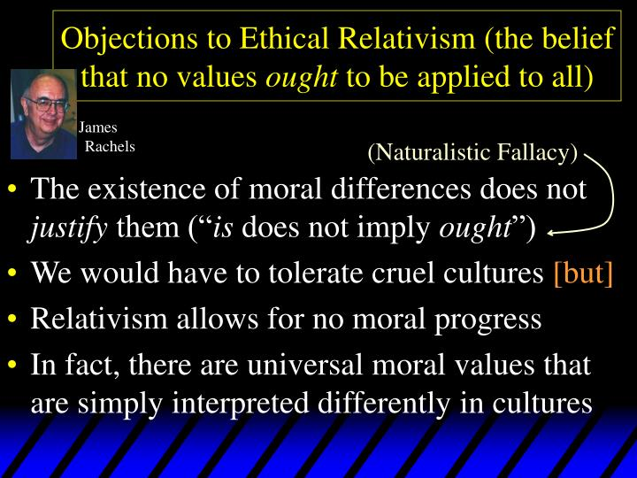 does ethical relativism really exist Check out the online debate meta-ethical moral relativism is an incoherent position there does not exist relative and that meta-ethical moral relativism.