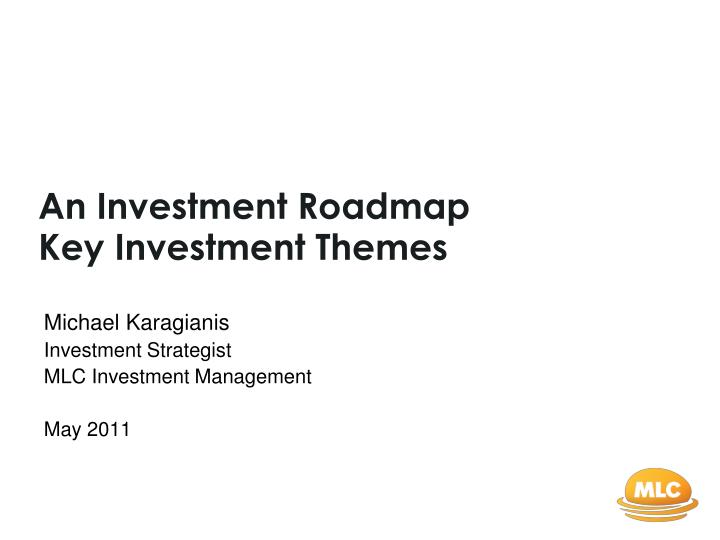 an investment roadmap key investment themes n.