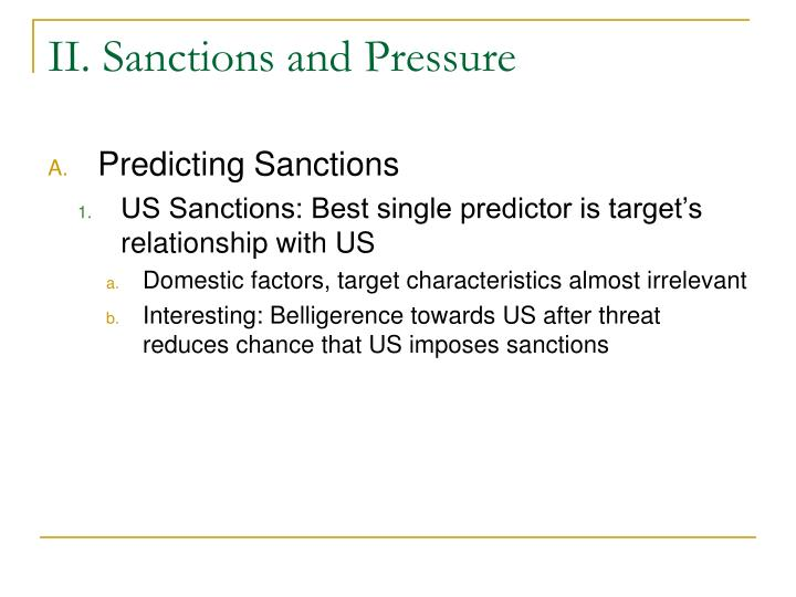 II. Sanctions and Pressure