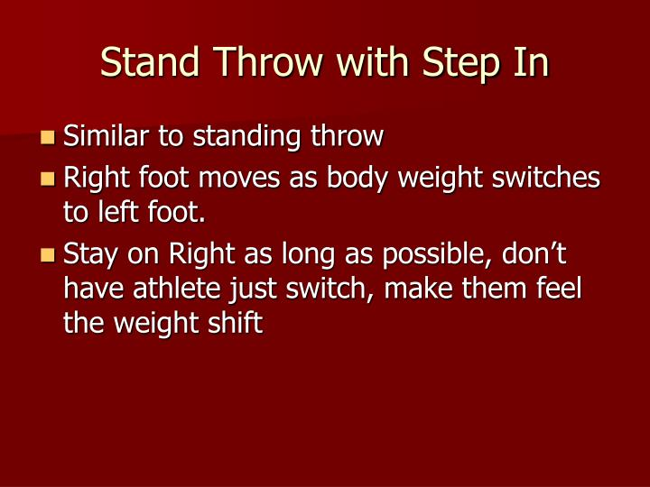 Stand Throw with Step In