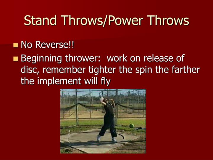 Stand Throws/Power Throws