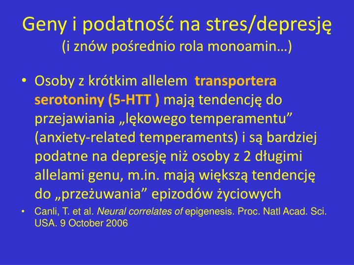 Geny i podatność na stres/depresję