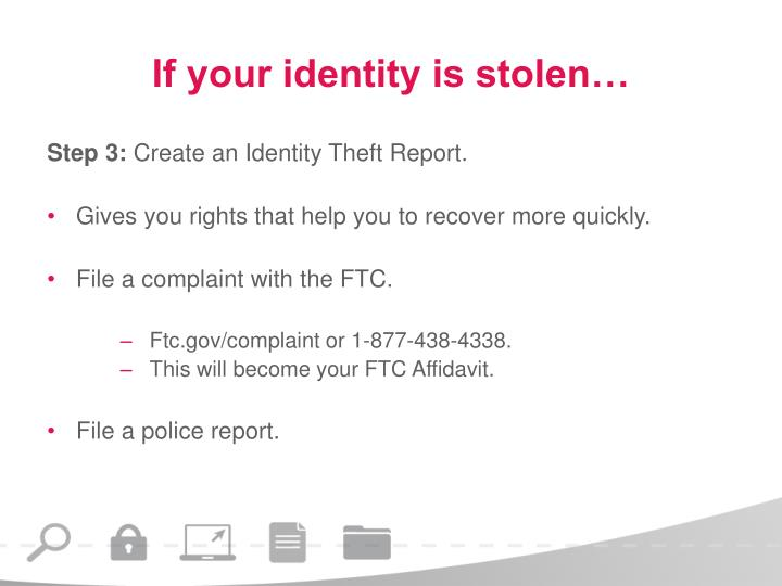 If your identity is stolen…