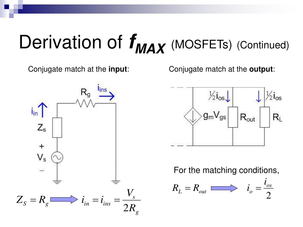 PPT - Derivation of f T And f MAX of a MOSFET PowerPoint