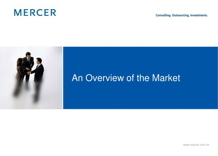 An Overview of the Market