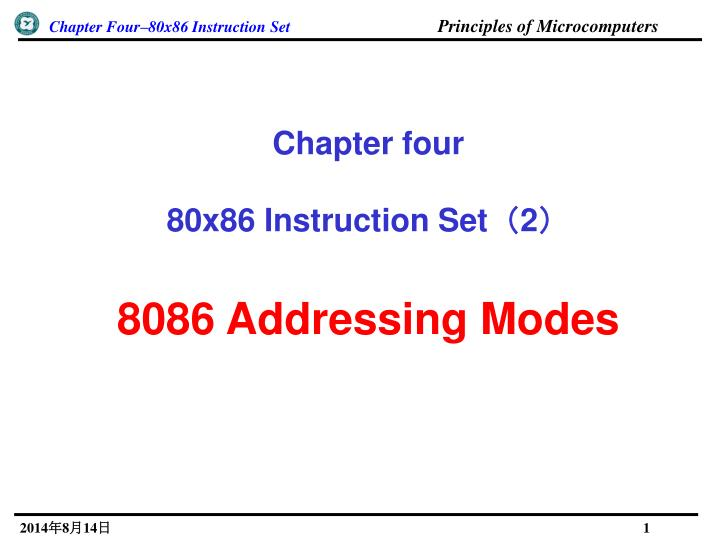 Ppt Chapter Four 80x86 Instruction Set 2 8086 Addressing