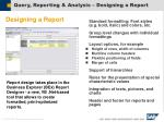 query reporting analysis designing a report