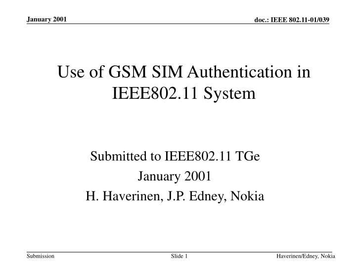 PPT - Use of GSM SIM Authentication in IEEE802 11 System PowerPoint