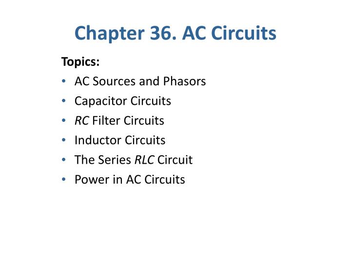 Chapter 36 ac circuits1