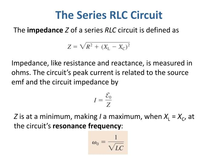 The Series RLC Circuit