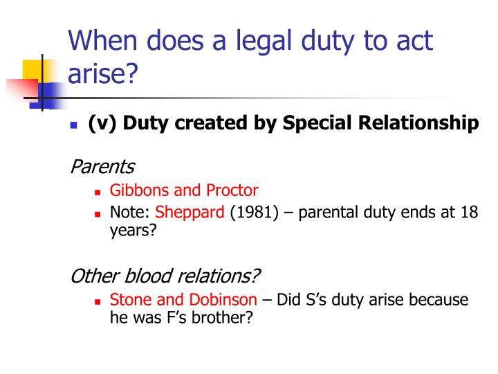 When does a legal duty to act arise?