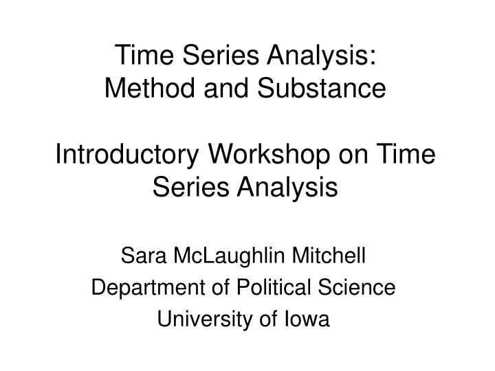 time series analysis method and substance introductory workshop on time series analysis n.