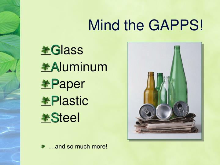 Mind the GAPPS!