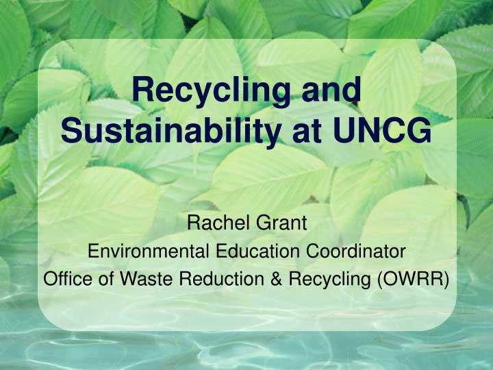 Recycling and sustainability at uncg