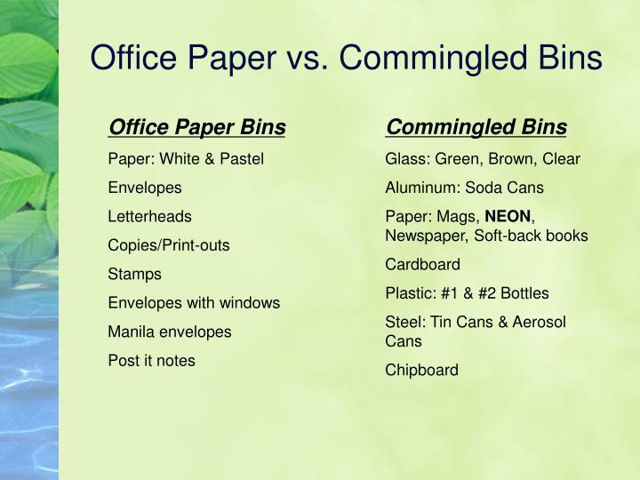 Office Paper vs. Commingled Bins