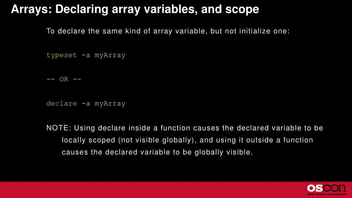 Arrays: Declaring array variables, and scope