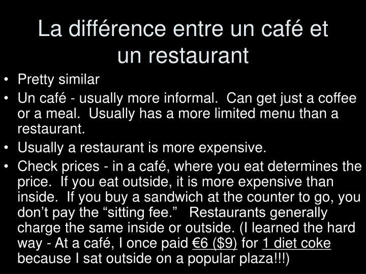 La diff rence entre un caf et un restaurant