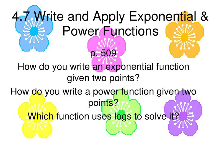 4 7 write and apply exponential power functions n.