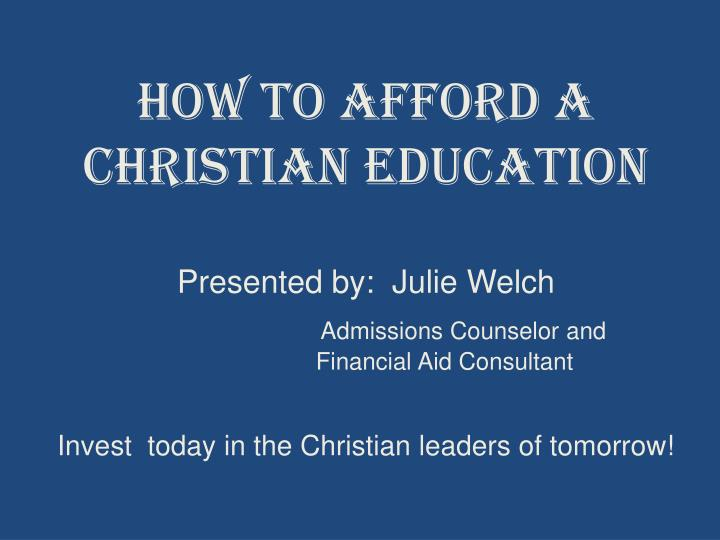 how to afford a christian education n.