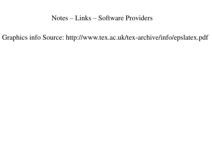 Notes – Links – Software Providers